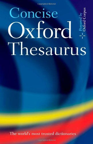 Concise Oxford Thesaurus Amazon Co Uk Oxford Dictionaries