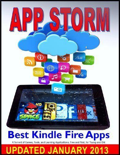 App Storm Best Kindle Fire Apps, a Torrent of Games