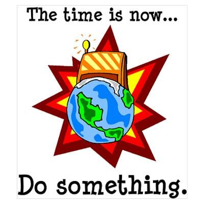 Image result for the time is now for mother earth