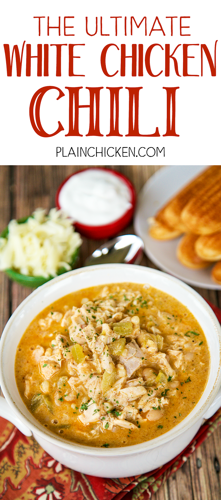 The Ultimate White Chicken Chili The Best Of The Best White Chicken Chilis So Go White Chili Chicken Recipe Chicken Chili Recipe White Chicken Chili Healthy