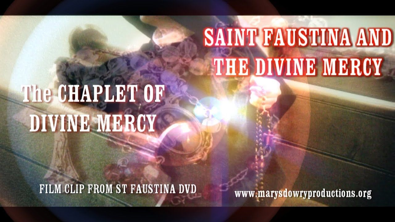 Last Hope of Salvation (FILM CLIP) Saint Faustina and the