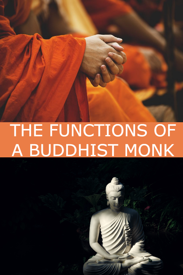 THE FUNCTIONS OF A BUDDHIST MONK | Buddhism, Buddhism for ...