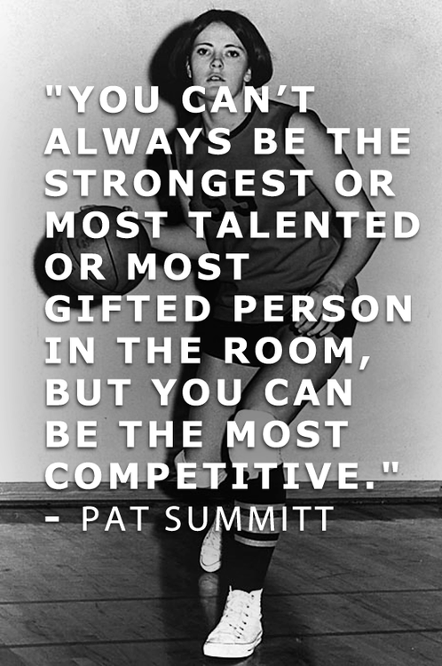 Motivational Basketball Quotes Magnificent Pat Summitt ~ Most Winningest Coach Of All Time Any Sport Any . Decorating Inspiration
