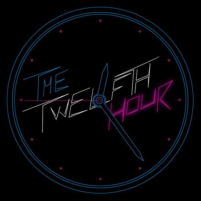The Twelves - The Twelfth Hour