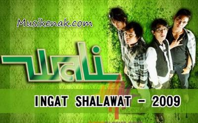 Download Lagu Wali Mp3 Album Ingat Sholawat Full Rar Zip (2009) pada