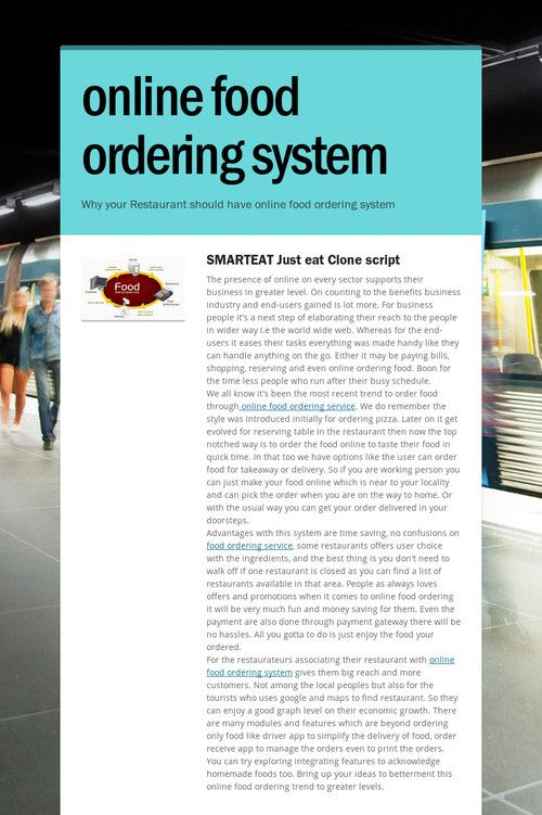 online food ordering system essay On-site payment methods for online food orders - new feature alert when ordering food for takeout, one question most likely to pop up is: cash or card.