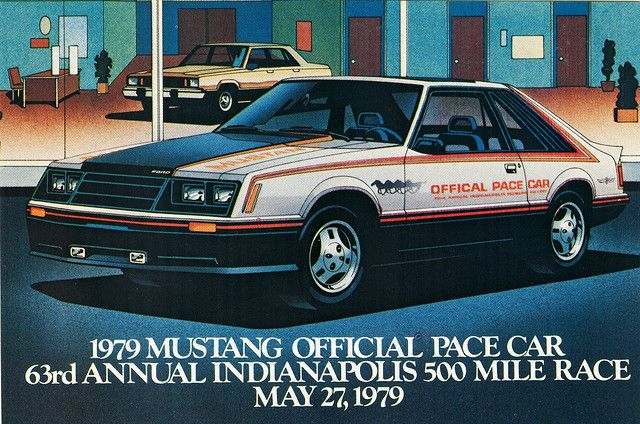 1979 Ford Mustang Indy 500 Pace Car 1979 Ford Mustang Mustang Fox Body Mustang