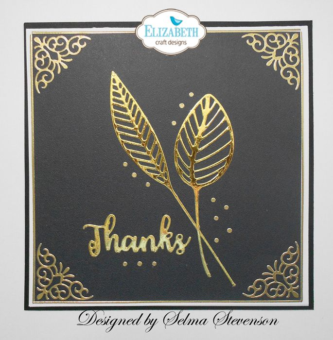 Dies From Elizabeth Craft Designs Used To Design This Card Gold