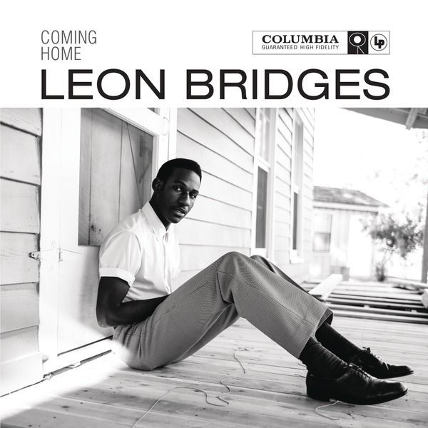 Songs We Love Leon Bridges Coming Home