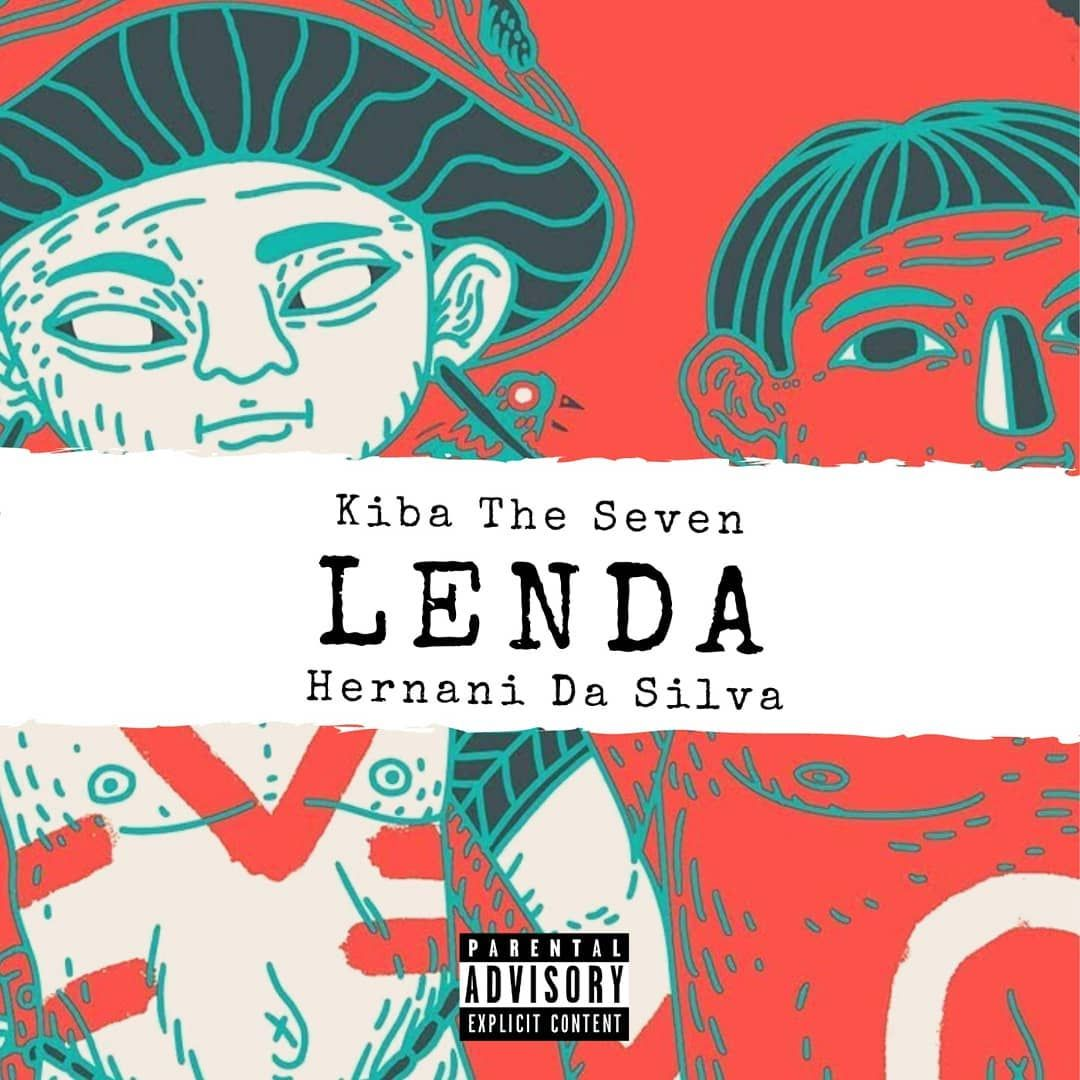 Kiba The Seven Lenda Ft Hernani Da Silva Download Musica Em 2020 Gueto Musica Rap