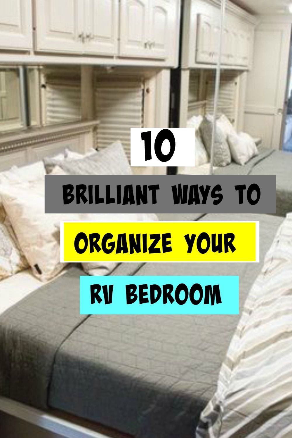 12 Clever Ways To Organize Your RV Bedroom in 12  Travel