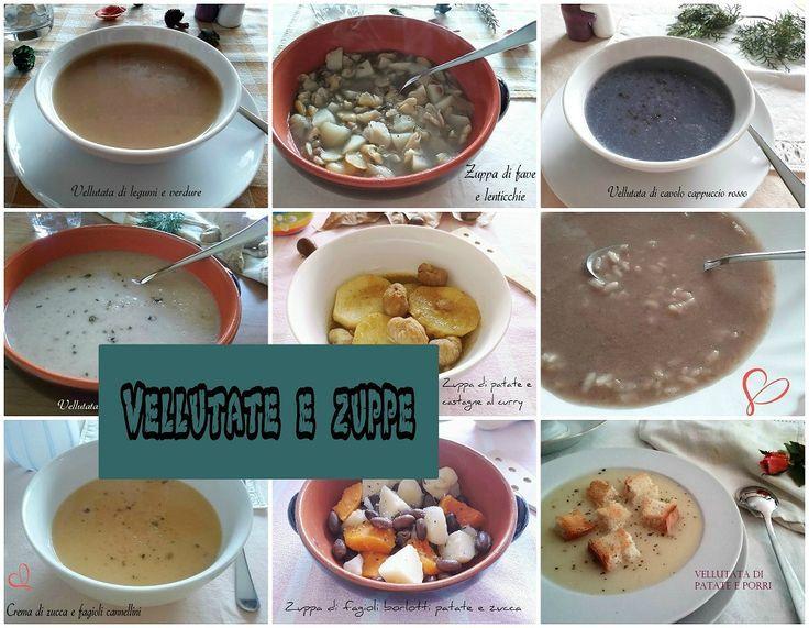 VELLUTATE E ZUPPE Un a raccolta con oltre 20 primi piatti per qualunque occasion... - - Eyup Italian PhotoBlog