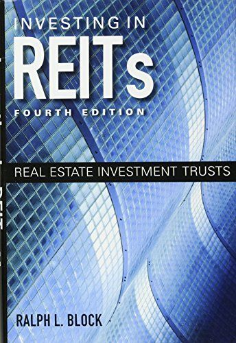 Investing in REITs Real Estate Investment Trusts