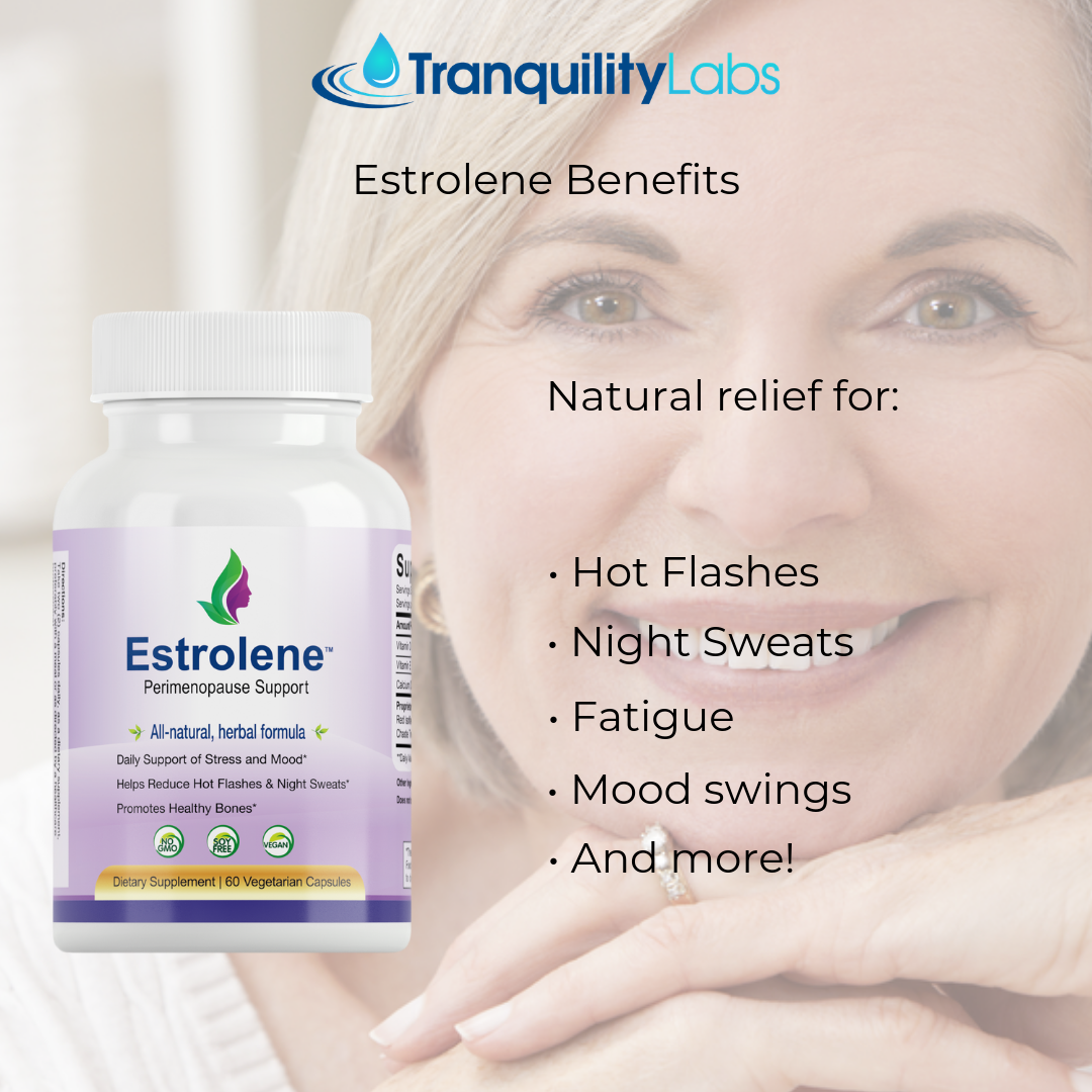 Try Estrolene today! http://www.tranquilitylabs.com ...