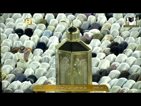 7th November 2016 Makkah Isha by Sheikh Taalib