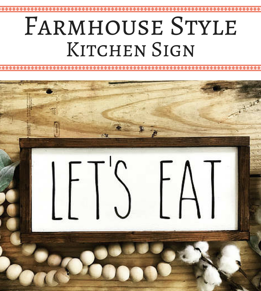 Rae Dunn Inspired Let\'s Eat Farmhouse Style Kitchen Sign #Farmhouse ...