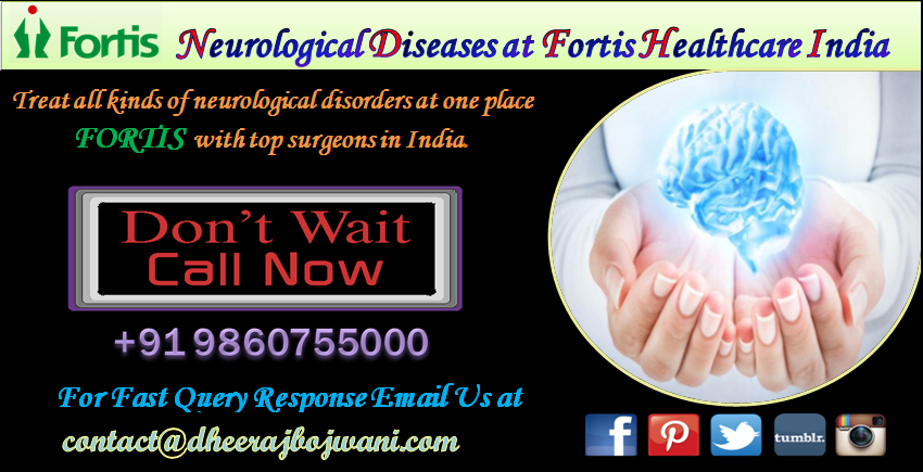 neuro treatment at fortis