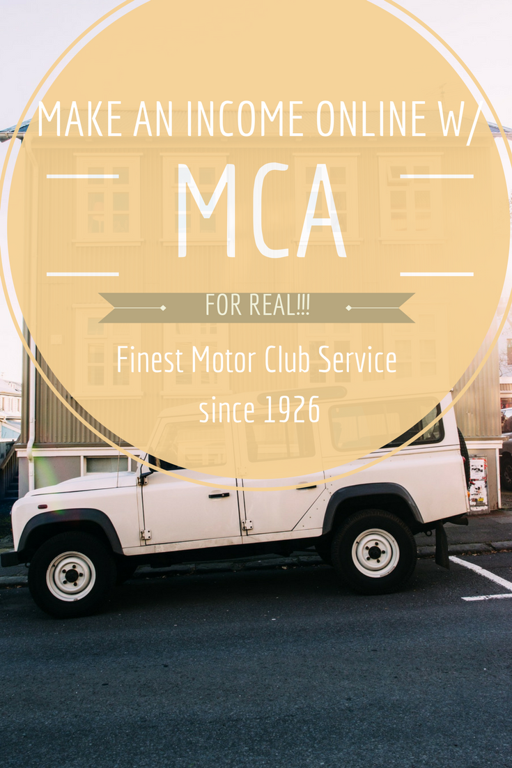 Make An Income Online With Full Training And Support With Mca Motor Club An Over 90 Year Old Com Home Based Business Car Insurance Comprehensive Car Insurance