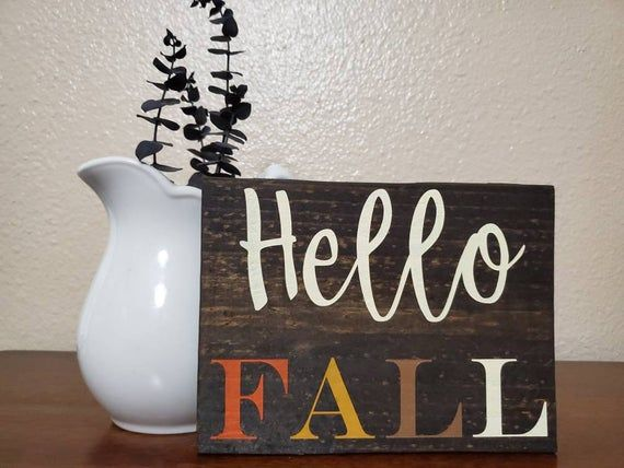Hello Fall sign, Fall Signs, Hello Fall Wood Sign, Fall Decor, Rustic Fall Decor, Hello Fall Sign #hellofall