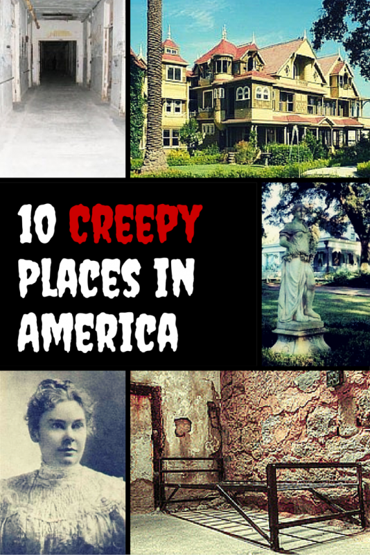 10 Creepy Places In America
