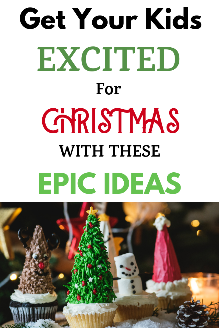 Get Your Kid Excited For Christmas 2020 With These Epic Ideas In 2020 Christmas Traditions Christmas Traditions Family Christmas Eve Traditions