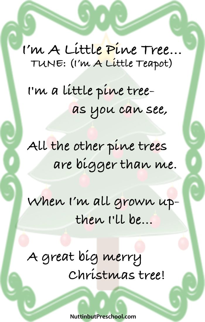 Song I M A Little Pine Tree Tune I M A Little Teapot By Nuttin But Preschool Preschool Christmas Songs Christmas Preschool Theme Christmas Kindergarten