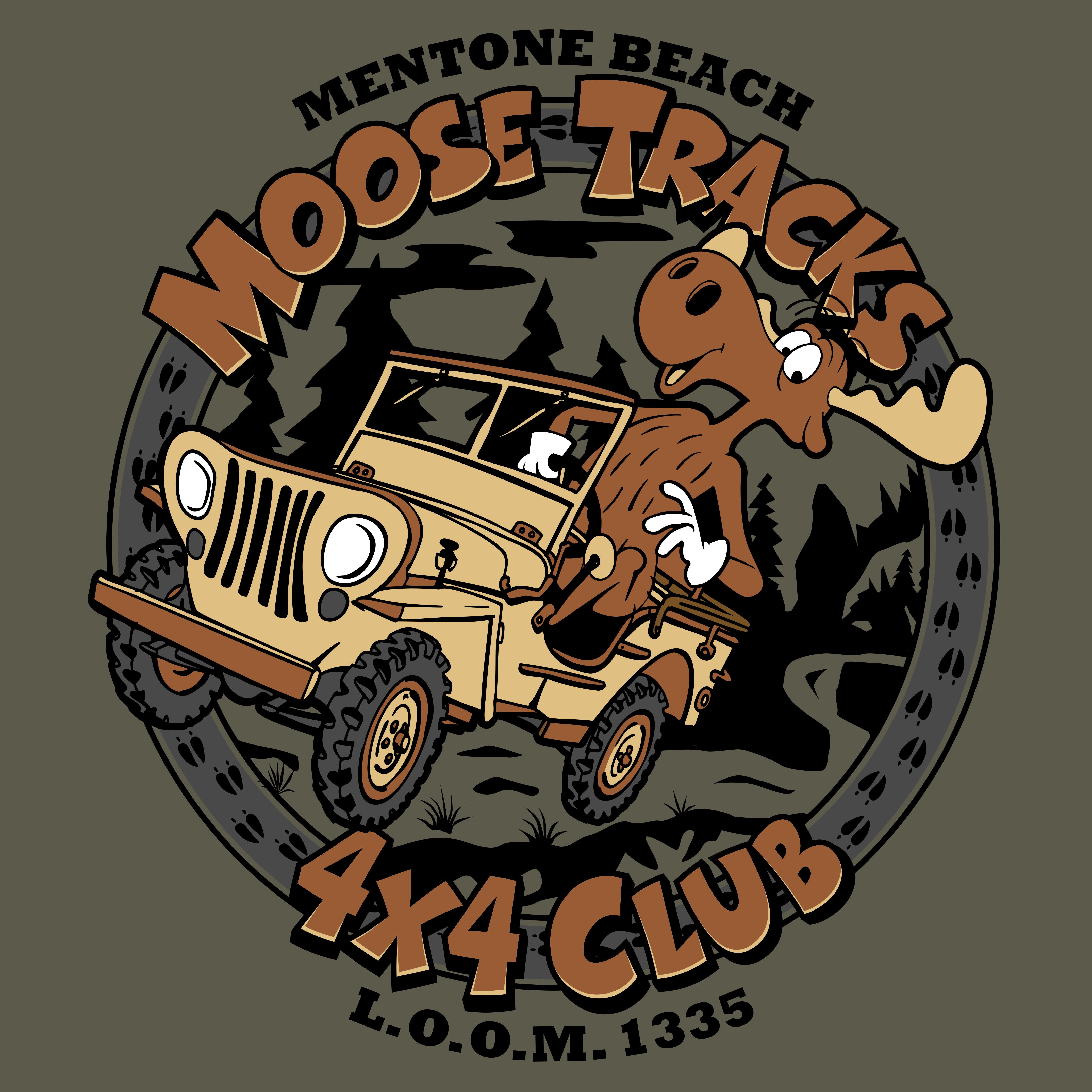T Shirt Logo For Moose Tracks 4x4 The Group We Formed Out Of Our