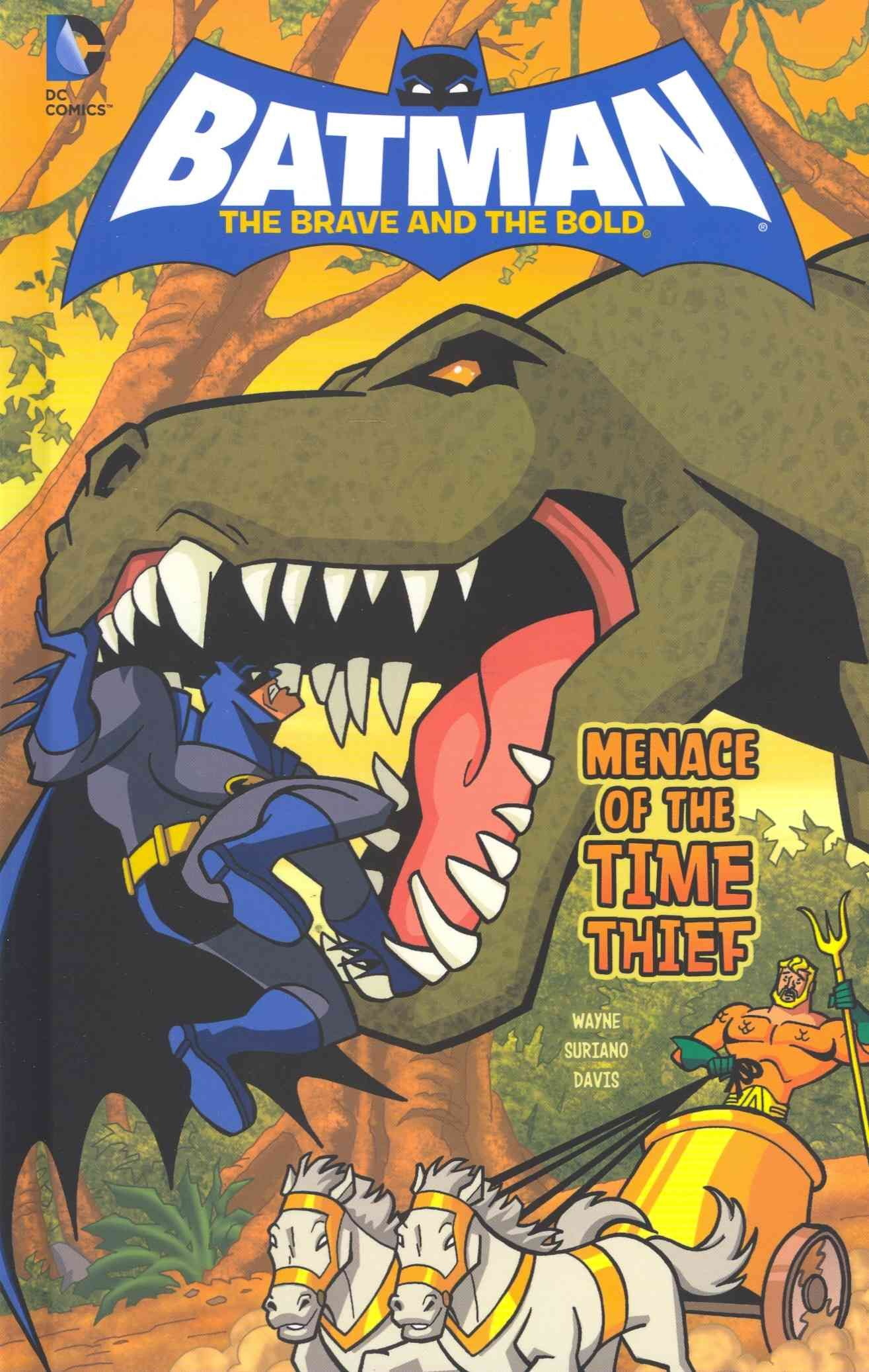 Batman The Brave And The Bold Menace Of The Time Thief Batman
