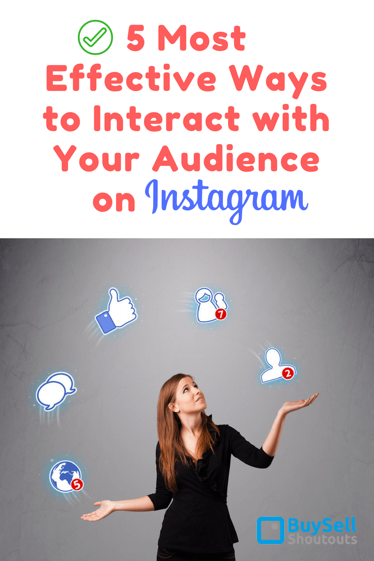 5 Most Effective Ways to Interact with Your Audience on Instagram