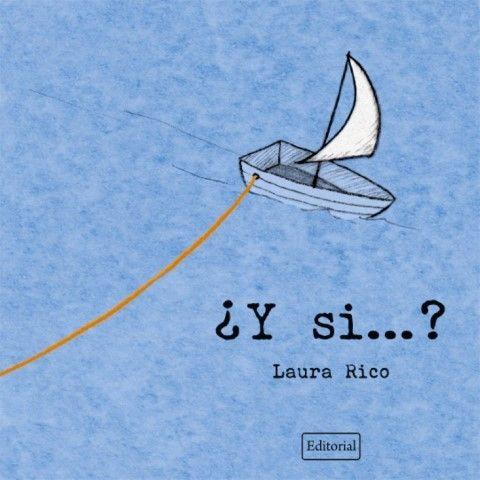 """Portada álbum ilustrado """"¿Y si...?"""" - Laura Rico"""