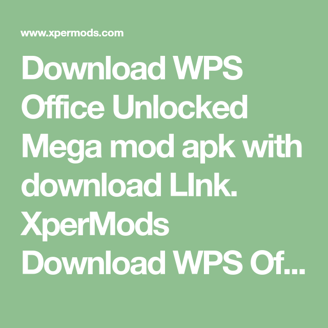 Download Download WPS Office Unlocked Mega mod apk with download ...