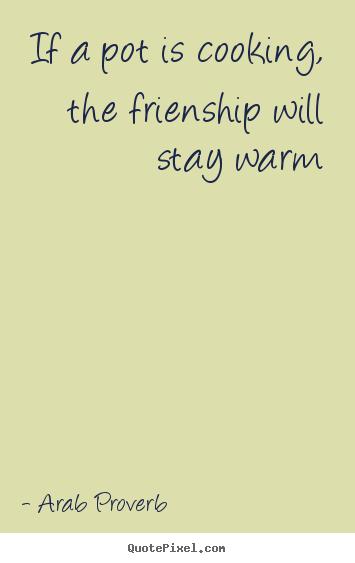 warm friendship quotes