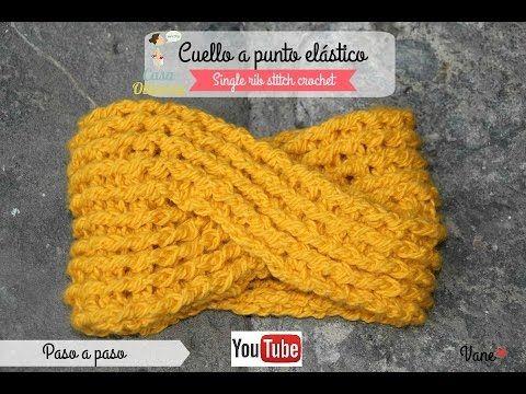 Crochet: Cuello trenza a punto elástico (single rib stitch crochet ...