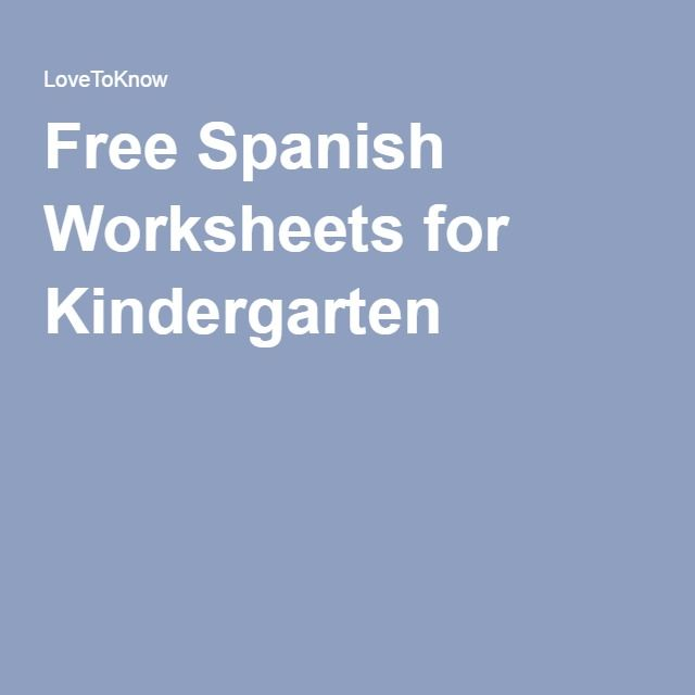 Free Spanish Worksheets for Kindergarten | Home Schooling ...