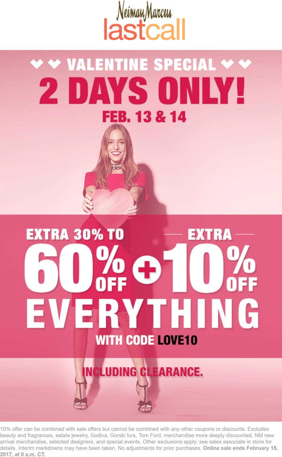 7aa9d0d94 Pinned February 13th  40-70% off everything at Nieman Marcus  LastCall or  online via promo code LOVE10  TheCouponsApp