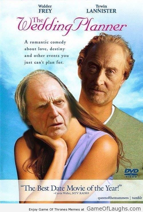 The Wedding Planner In Game Of Thrones Style Game Of Thrones Memes Matthew Mcconaughey Wedding Planner Good Movies
