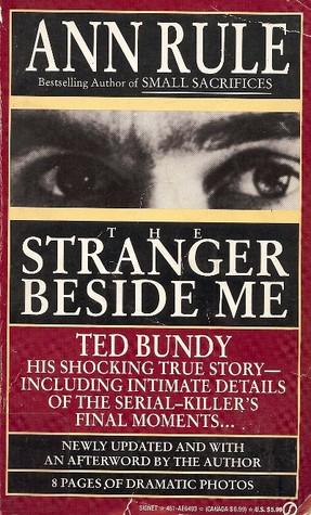 The Stranger Beside Me by Ann Rule Goodreads in 2020