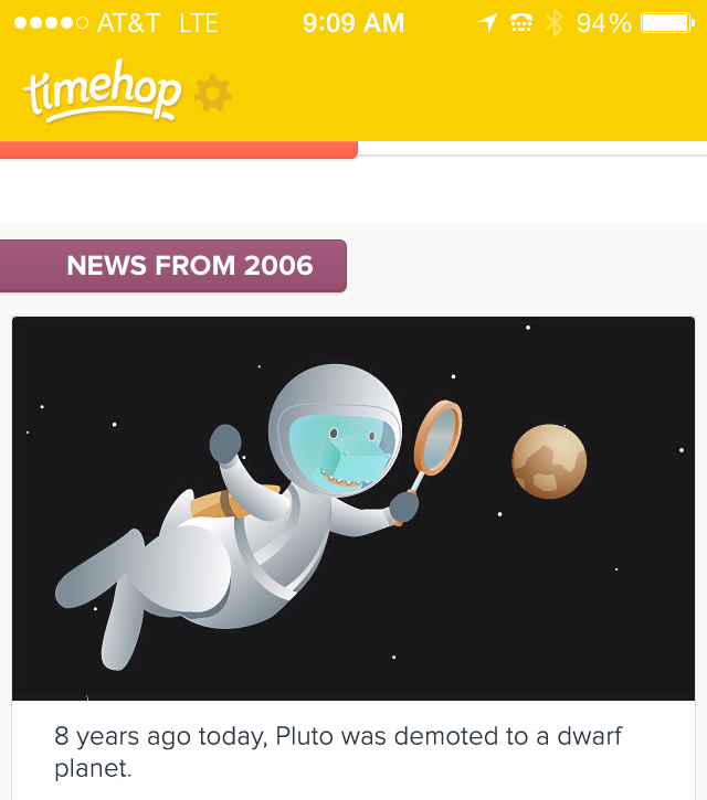 August 29, 2006. Fun fact: because Pluto was the outermost planet, its orbit was obviously the biggest. This also means it was the newest planet, it was the planet to be discovered last in our solar system. Makes sense right? But this also means that from the date it was discovered on February 18, 1930 to the date it was demoted as a planet on August 29, 2006, it did not even create a single full orbit. Pluto has an orbital period of 247 years. It only lasted as a planet for 76 years.