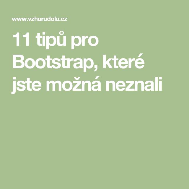 11 tipů pro Bootstrap, které jste možná neznali