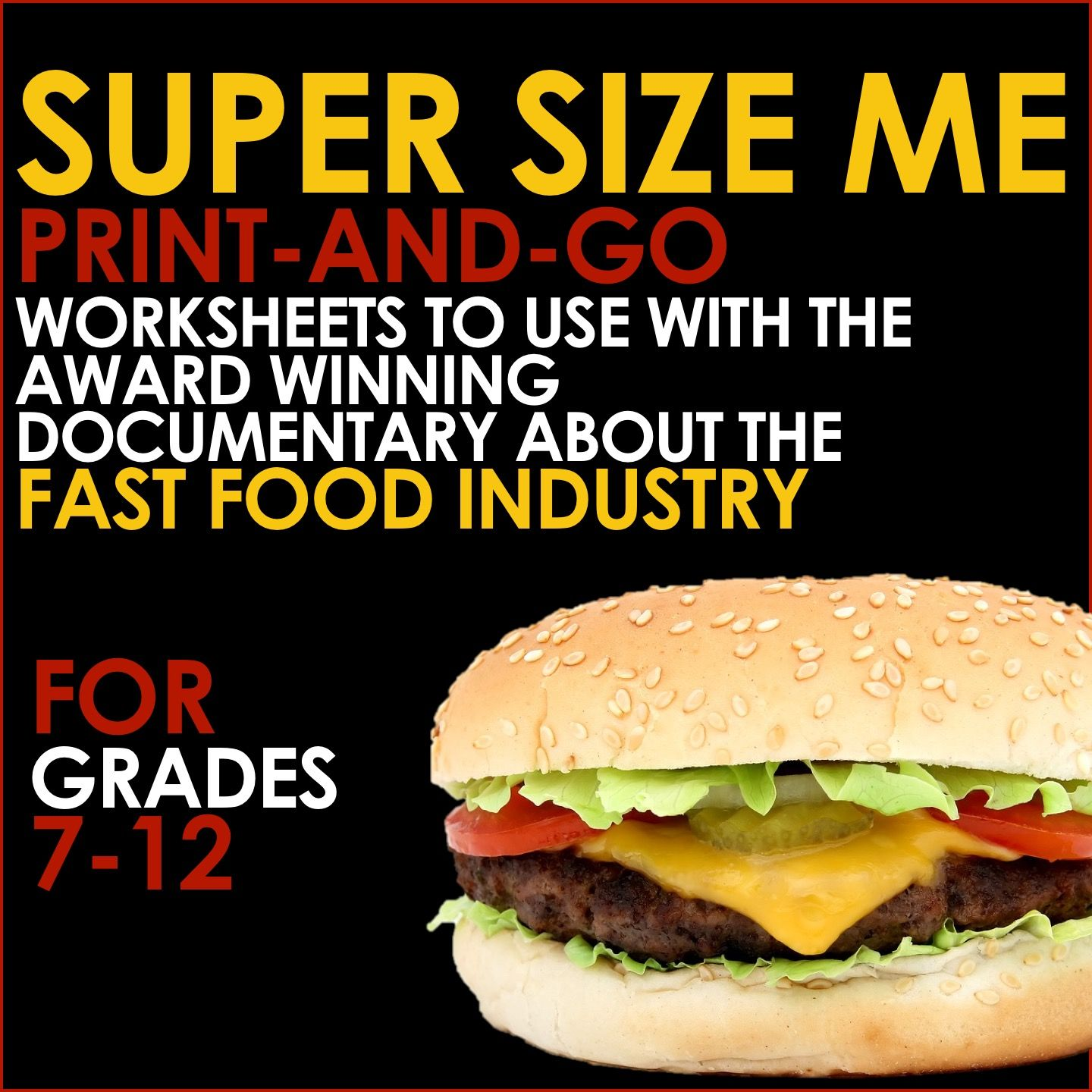 SUPER SIZE ME Print & Go Worksheets for Analysis of the