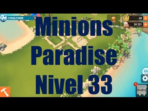 Minions Paradise Nivel 33 - Gameplay IOS