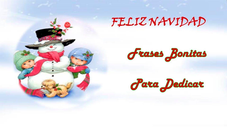 Feliz Navidad Tarjetas de Navidad Postales de Navidad Pensamientos de Navidad Felicitaciones navidad Frases de feliz navidad Frases para felicitar la