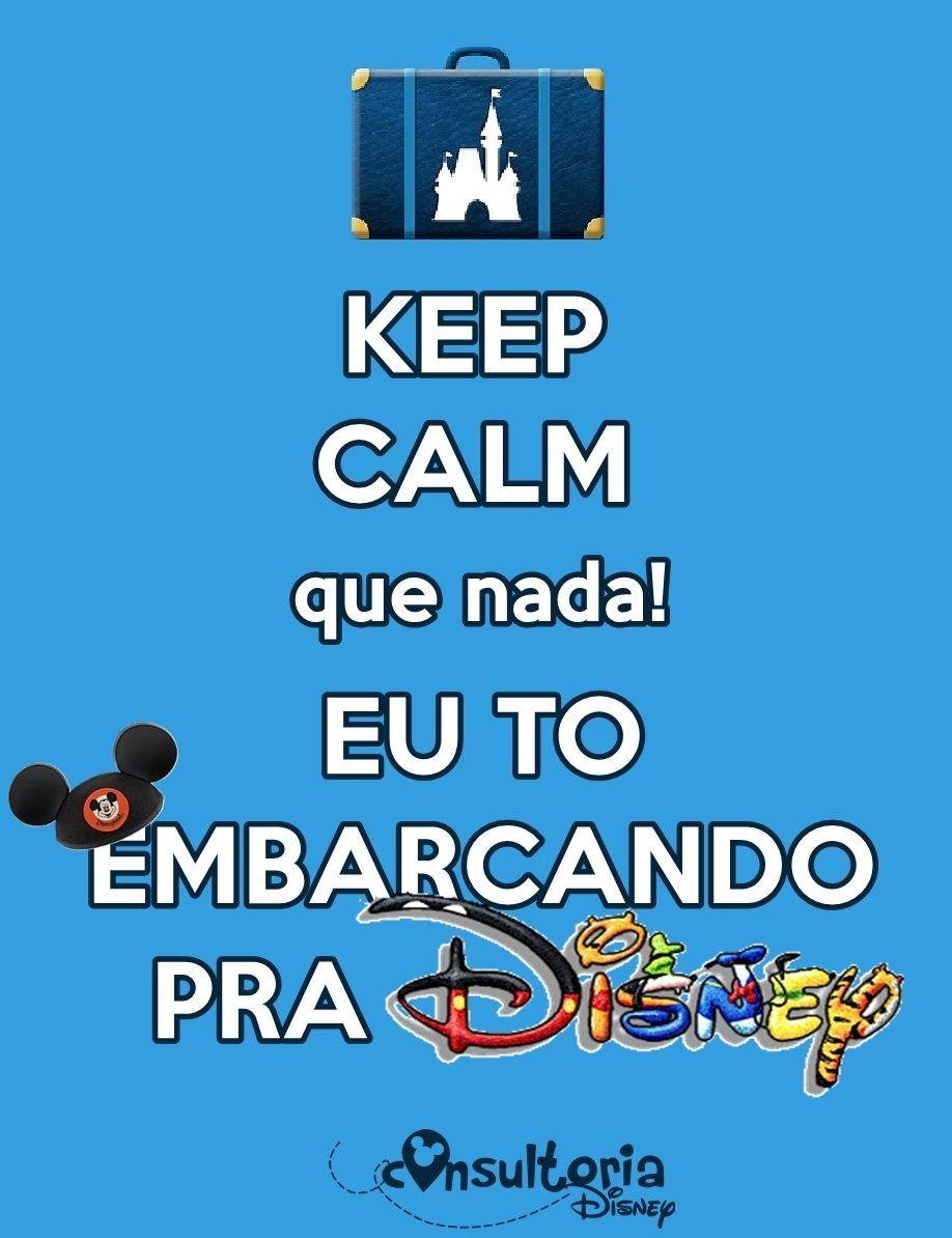 Keep Calm, Disney, Orlando, Consultoria Disney, Parques, Diversão