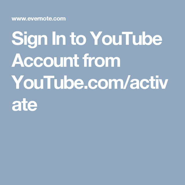 Sign In to YouTube Account from YouTube com/activate | Youtube com