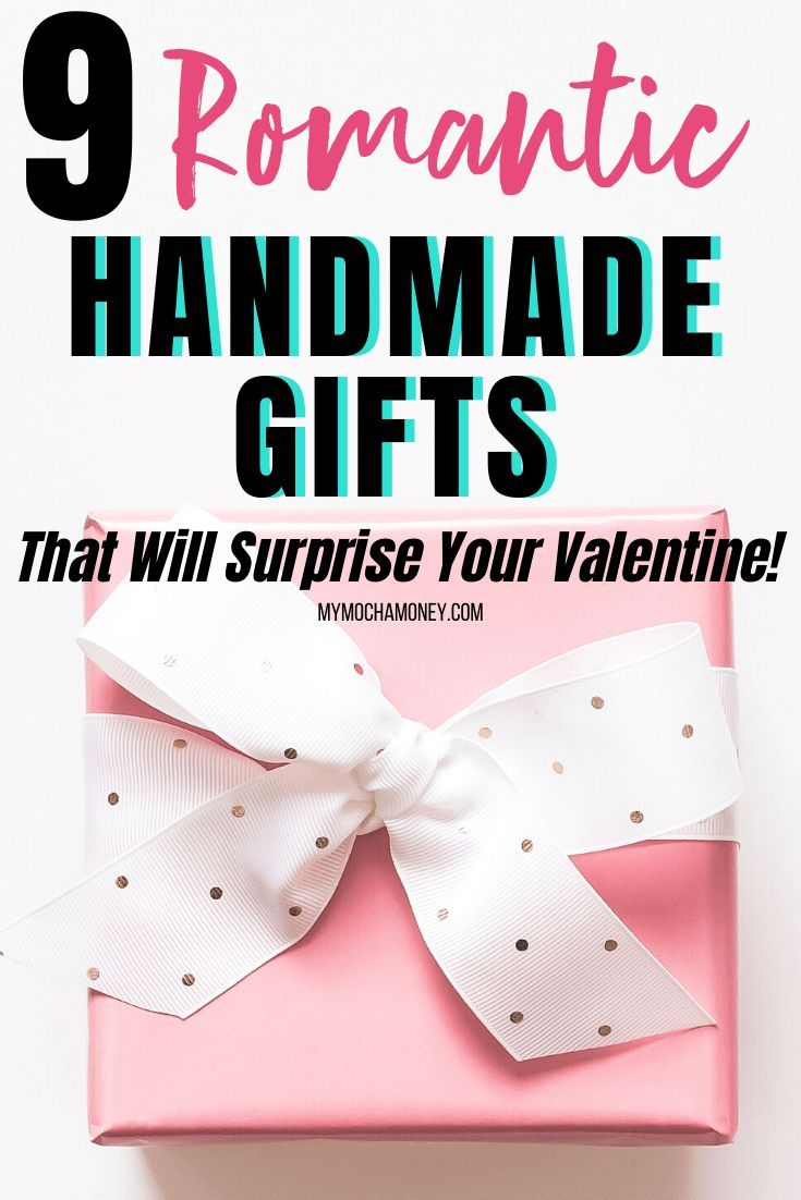 9 Romantic Handmade Gifts That Will Surprise Your Valentine