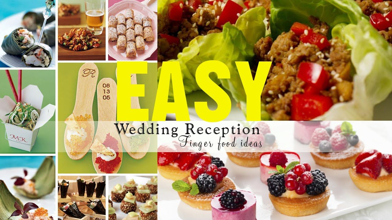 Easy Wedding Reception Finger Food Ideas Liz Good Cooking