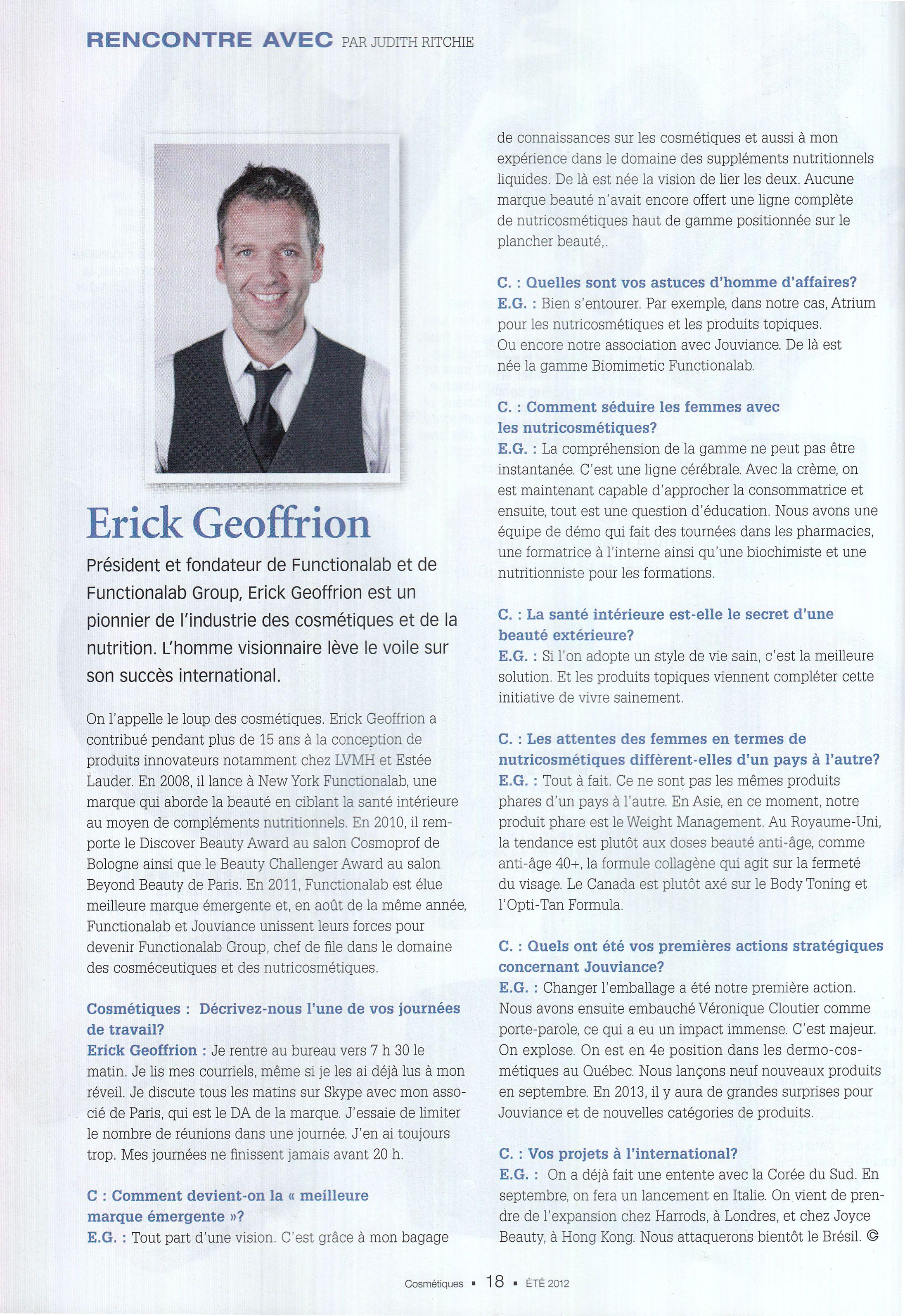 """Cosmétiques, Été 2012: """"Érick Geoffrion est un pionnier de l'industrie des cosmétiques et de la nutrition"""""""