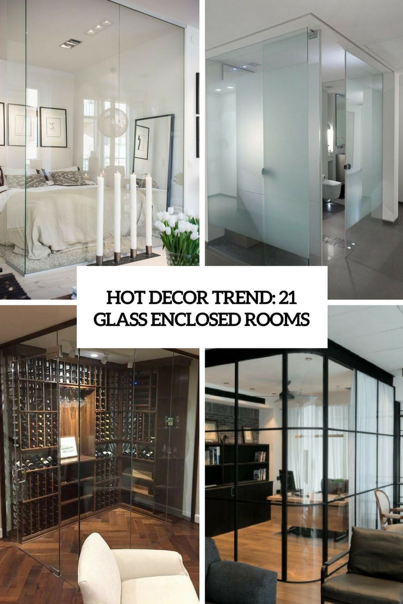 21 Glass Enclosed Rooms Trending Decor Room 21st Glass