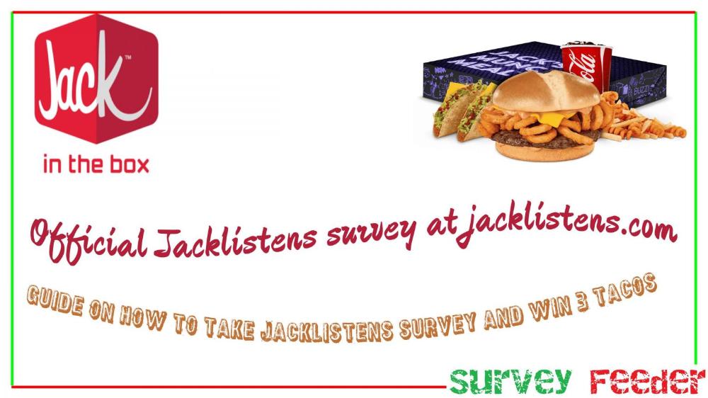 Jacklistens Survey Jack In The Box Survey To Win 3 Free Tacos Free Taco Surveys Jack In The Box