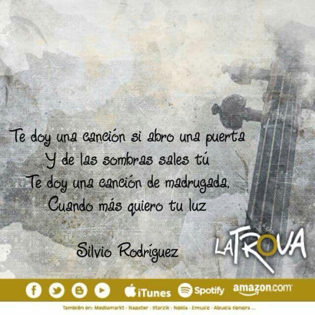 Te Doy Una Canción Silvio Rodriguez Frases Bonitas Canciones Frases De Canciones